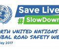 FIA, Mobility, Global Road Safety Week, UN, Slow Down
